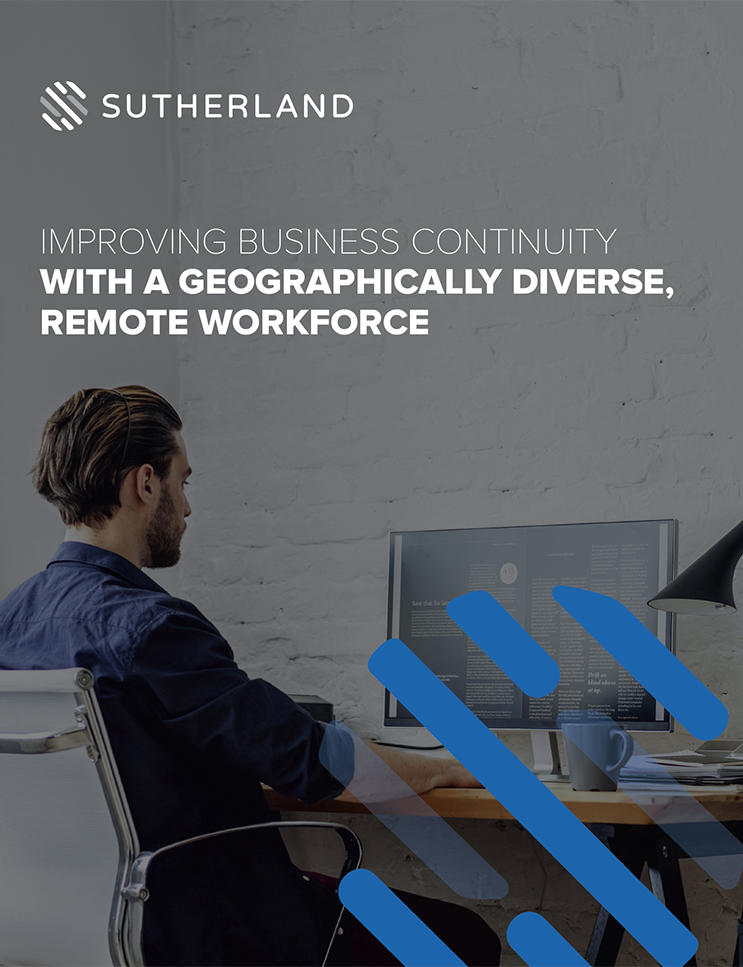 Improving business continuity with a geographically diverse, remote workforce