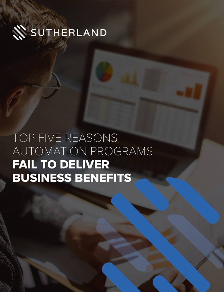 Top Five Reasons Automation Programs Fail to Deliver Business Benefits (And How to Avoid Them)